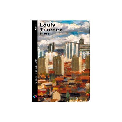 LOUIS TEICHER - carnets de la création