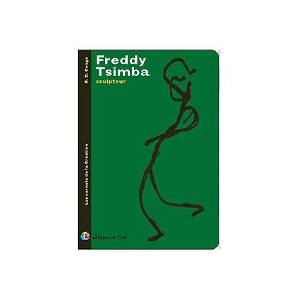 FREDDY TSIMBA - carnets de la création
