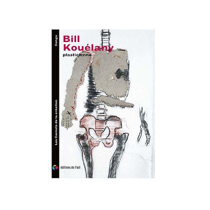 BILL KOUÉLANY - carnets de la création