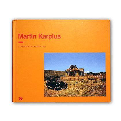 MARTIN KARPLUS - LA COULEUR DES ANNÉES 1950