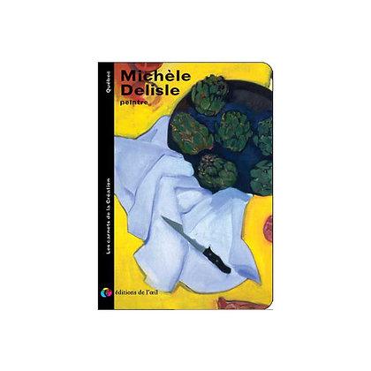 MICHÈLE DELISLE - carnets de la création