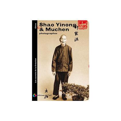 SHAO YINONG & MUCHEN - carnets de la création