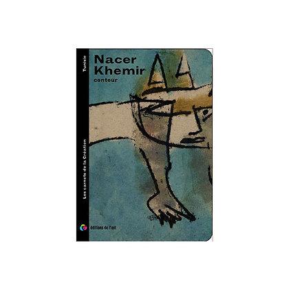 NACER KHEMIR - carnets de la création
