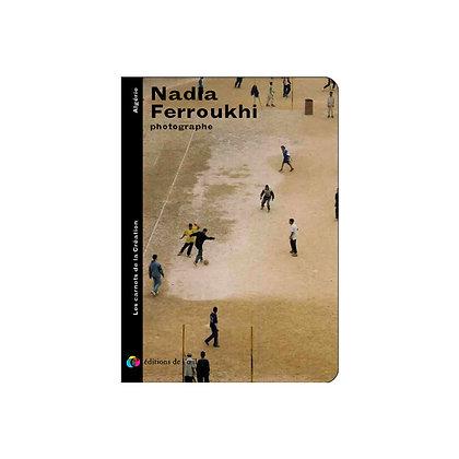 Les éditions de l'œil - NADIA FERROUKHI - carnets de la création