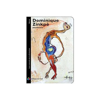 DOMONIQUE ZINKPÉ - carnets de la création