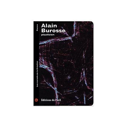 ALAIN BUROSSE - carnets de la création
