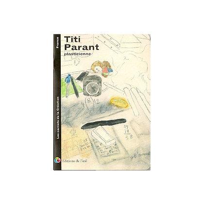 TITI PARANT - carnets de la création