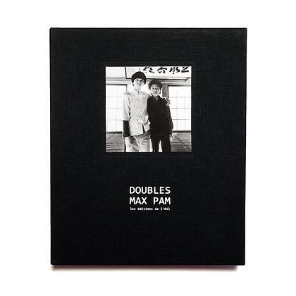 DOUBLES - édition limitée - Max Pam