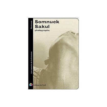 SOMNUEK M SAKUL - carnets de la création