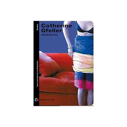 CATHERINE GFELLER - carnets de la création