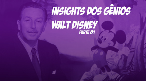 Insight dos genios walt disney 1.jpg