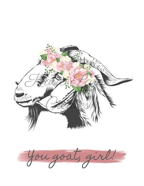"""You Goat, Girl!"" Print"