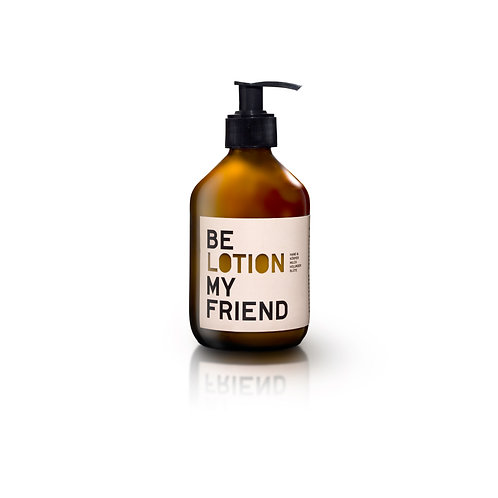 Be Lotion My Friend