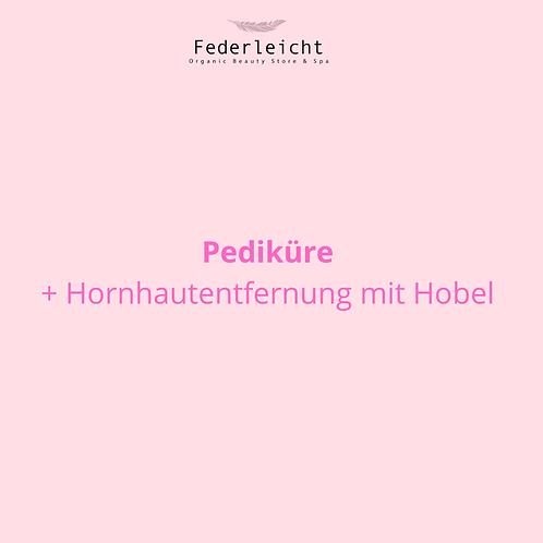 Pediküre + Hobel