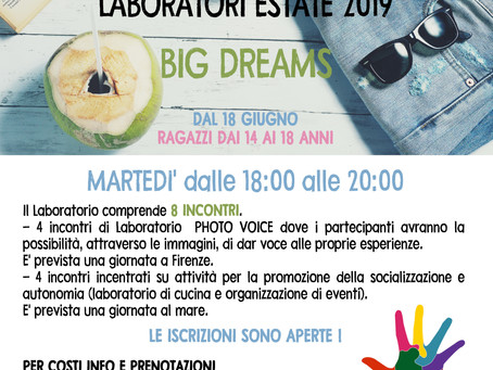 LABORATORIO ESTATE 2019 - BIG DREAMS