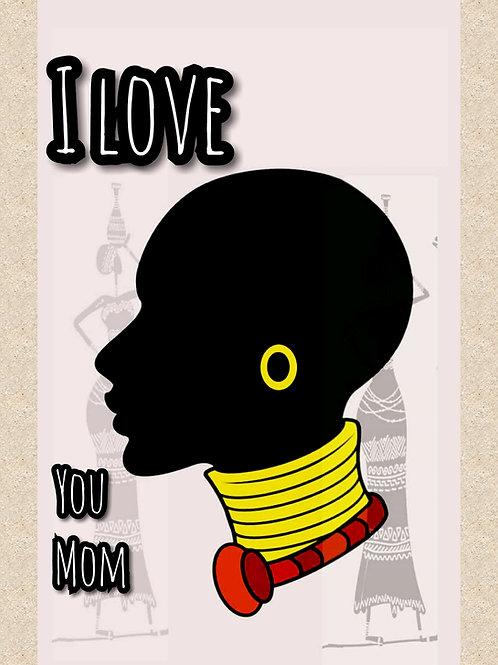 I love you Mom (everyday love card)