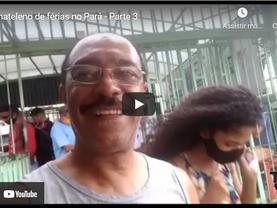 Bacarena - Mais um passeio no Pará que eu recomendo - Férias no Pará Parte 3