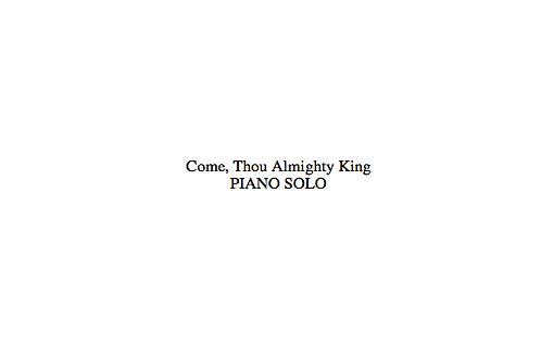 Come, Thou, Almighty King