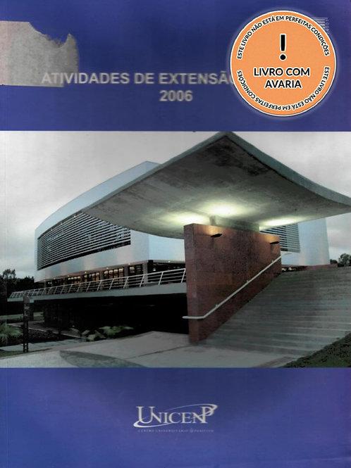 ATIVIDADES DE EXTENSÃO UNICEND 2006