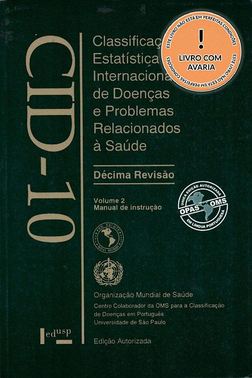 CLASSIFICAÇÃO ESTATÍSTICA INT.DE DOENÇAS E PROBLEMAS REL.À SAÚDE - V. 2, 6ª ED