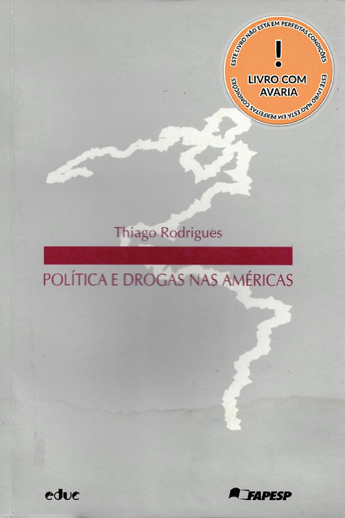 POLÍTICA E DROGAS NAS AMÉRICAS
