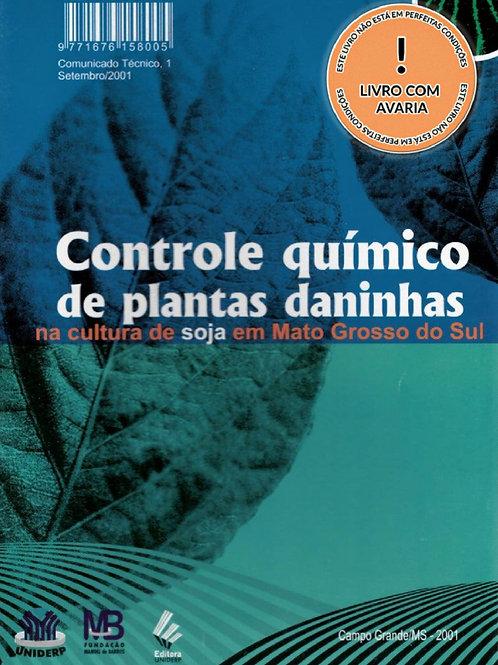 CONTROLE QUÍMICO DE PLANTAS DANINHAS NA CULTURA DE SOJA EM MATO GROSSO DO SUL