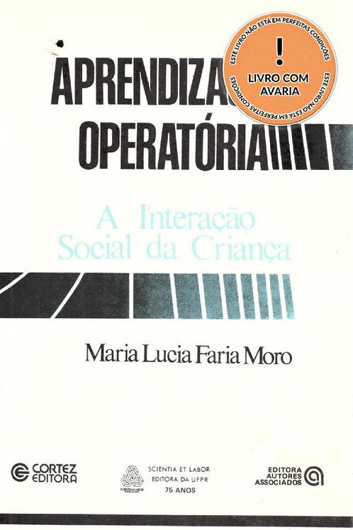 APRENDIZAGEM OPERATÓRIA: A INTERAÇÃO SOCIAL DA CRIANÇA