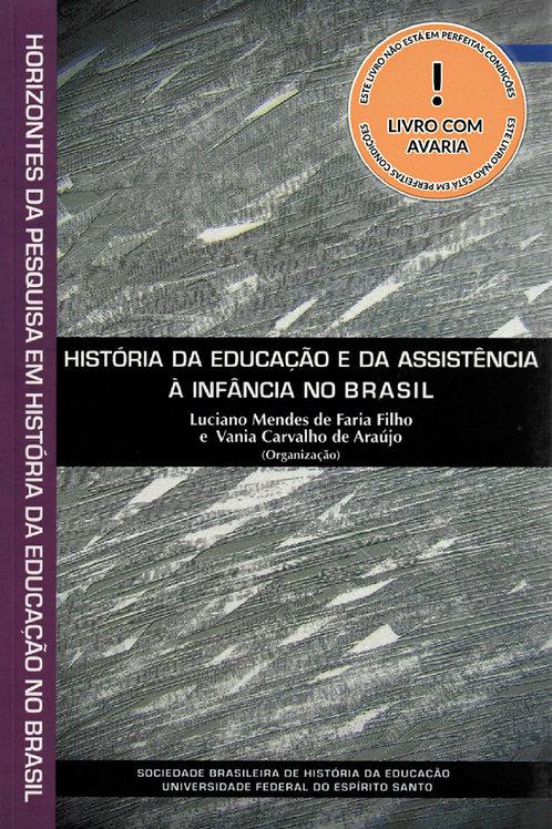 HORIZONTES DA PESQUISA EM HISTÓRIA DA EDUCAÇÃO NO BRASIL – VOL. 8: HISTÓRIA DA E