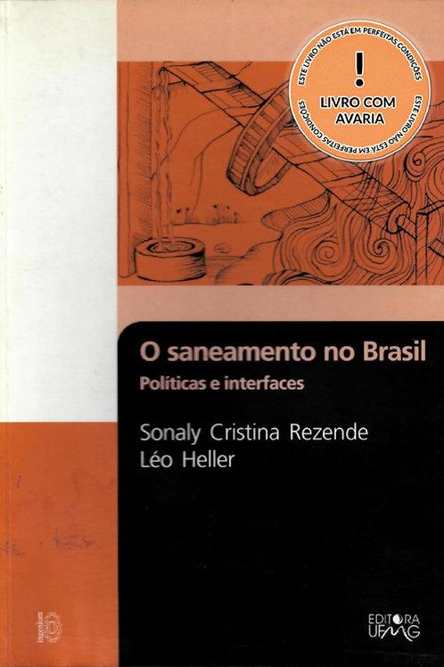 O SANEAMENTO NO BRASIL: POLÍTICAS E INTERFACES