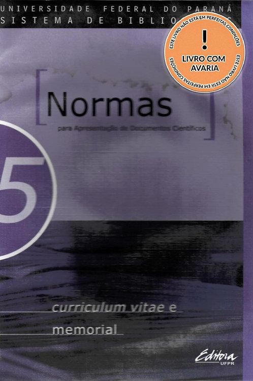 NORMAS PARA APRESENTAÇÃO DE DOCUMENTOS CIENTÍFICOS, 5 REFERÊNCIAS
