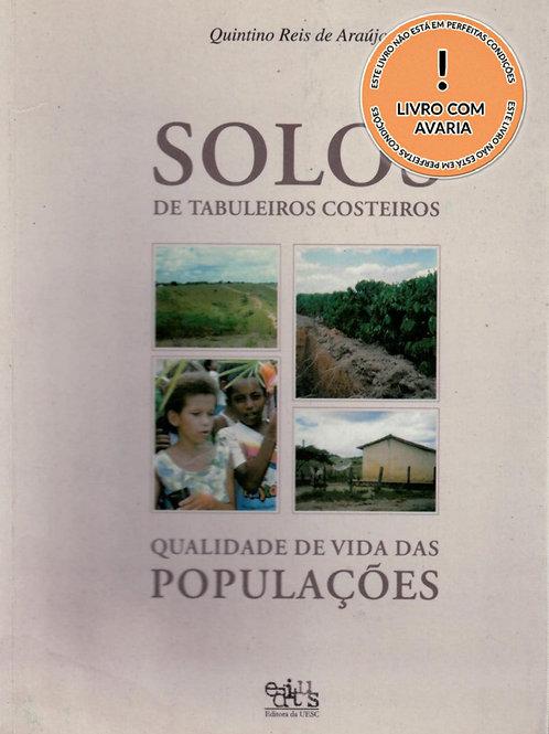 SOLOS DE TABULEIROS COSTEIROS: QUALIDADE DE VIDA DAS POPULAÇÕES