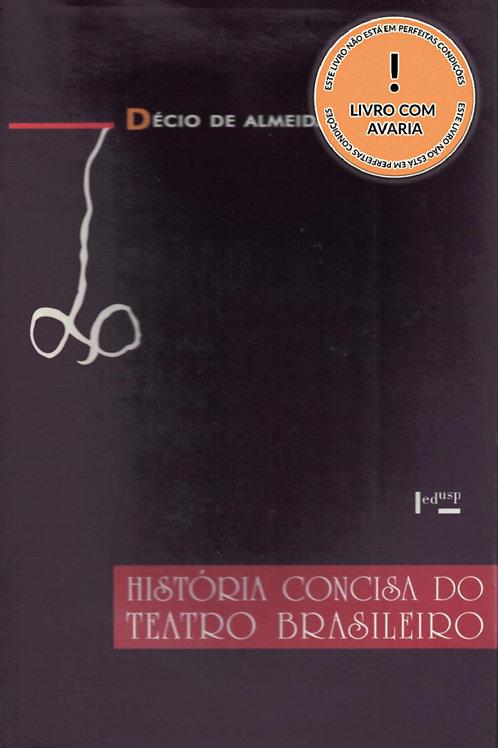HISTÓRIA CONCISA DO TEATRO BRASILEIRO
