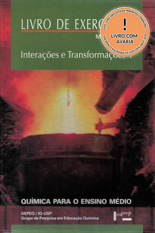 LIVRO DE EXERCÍCIOS - MÓDULO I E II: INTERAÇÕES E TRANSFORMAÇÕES I