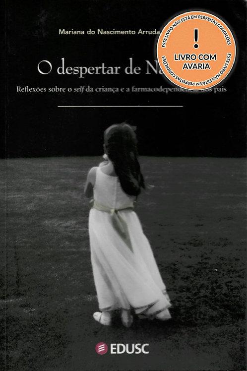 O DESPERTAR DE NATHÁLIA: REFLEXÕES SOBRE O SELF DA CRIANÇA E A FARMACODEPENDÊNCI