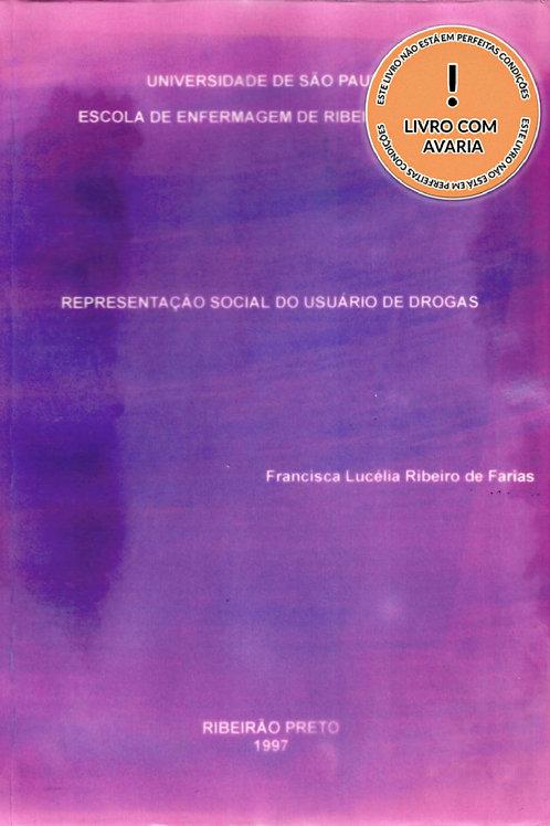 REPRESENTAÇÃO SOCIAL DO USUÁRIO DE DROGAS