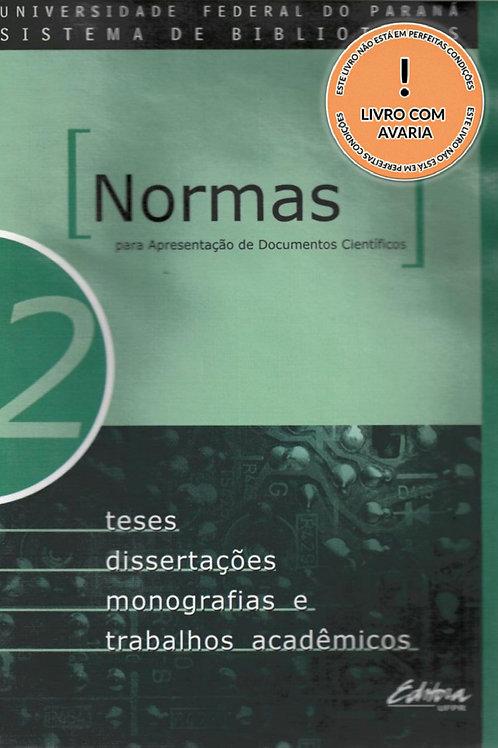 NORMAS P. APRESENTAÇÃO DE DOCS. CIENTÍFICOS, 2 TESES, DISSERTAÇÕES, MONOGRAFIAS