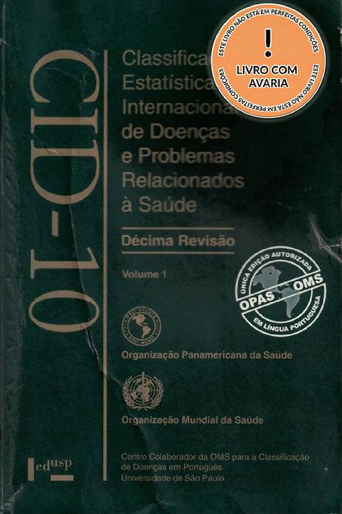 CLASSIFICAÇÃO ESTATÍSTICA INT. DE DOENÇAS E PROBLEMAS REL. À SAÚDE - V. 1, 9ª ED