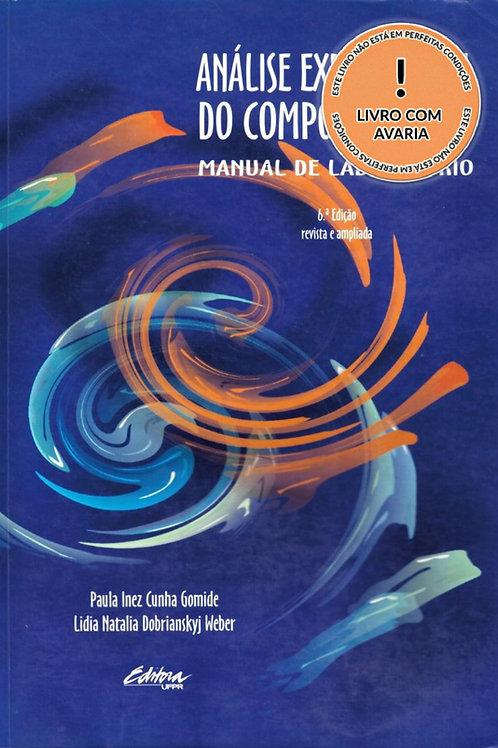 ANÁLISE EXPERIMENTAL DO COMPORTAMENTO: MANUAL DE LABORATÓRIO - 6ª EDIÇÃO