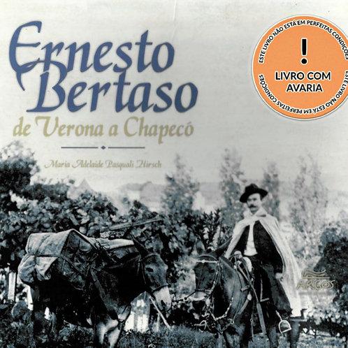 ERNESTO BERTASO DE VERONA A CHAPECÓ