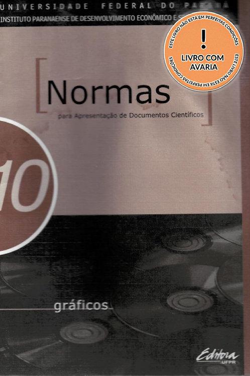 NORMAS PARA APRESENTAÇÃO DE DOCUMENTOS CIENTÍFICOS, 10 GRÁFICOS
