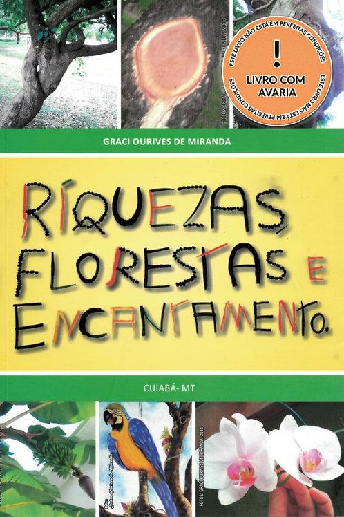 RIQUEZAS FLORESTAS E ENCANTAMENTO