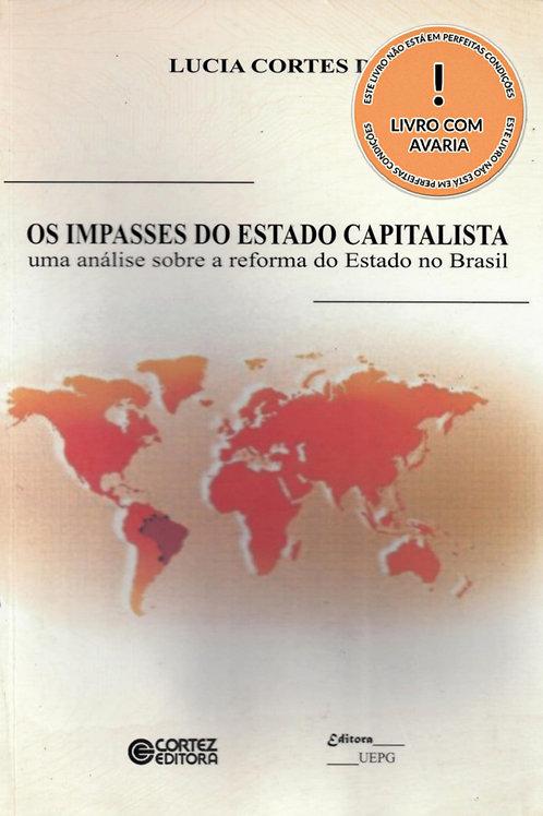 OS IMPASSES DO ESTADO CAPITALISTA: UMA ANÁLISE SOBRE A REFORMA DO ESTADO DO BRAS
