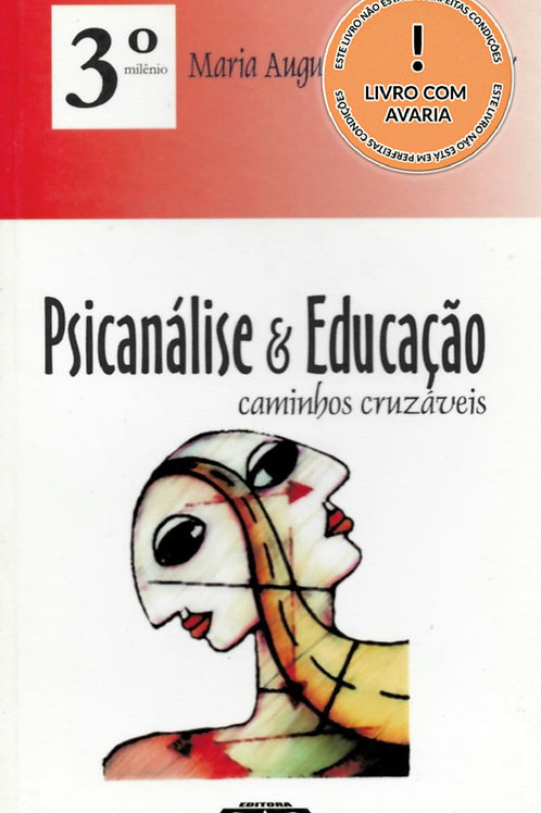 PSICANÁLISE & EDUCAÇÃO: CAMINHOS CRUZÁVEIS