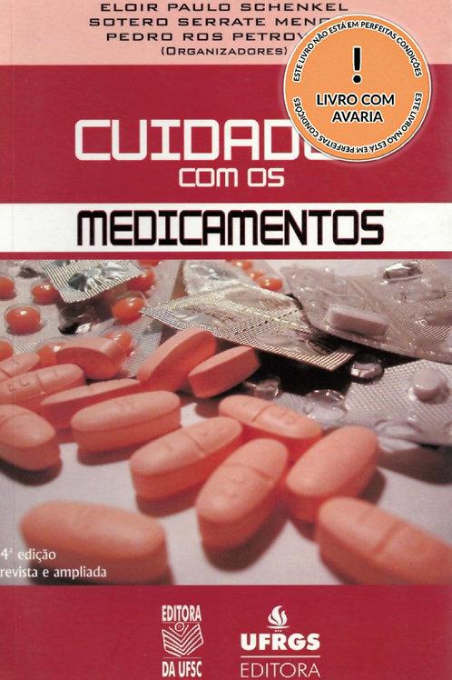 CUIDADOS COM OS MEDICAMENTOS - 4ª EDIÇÃO