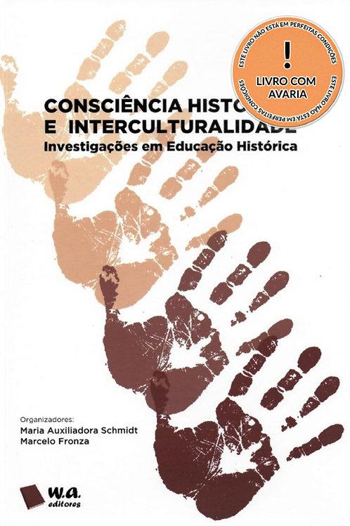CONSCIÊNCIA HISTÓRICA E INTERCULTURALIDADE: INVESTIGAÇÕES EM EDUCAÇÃO HISTÓRICA