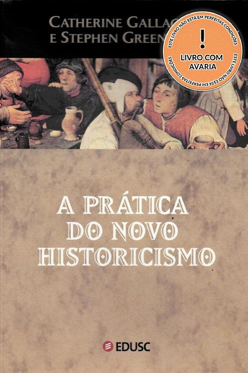 A PRÁTICA DO NOVO HISTORICISMO