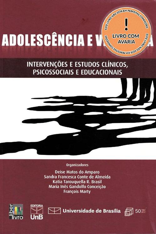 ADOLESCÊNCIA E VIOLÊNCIA