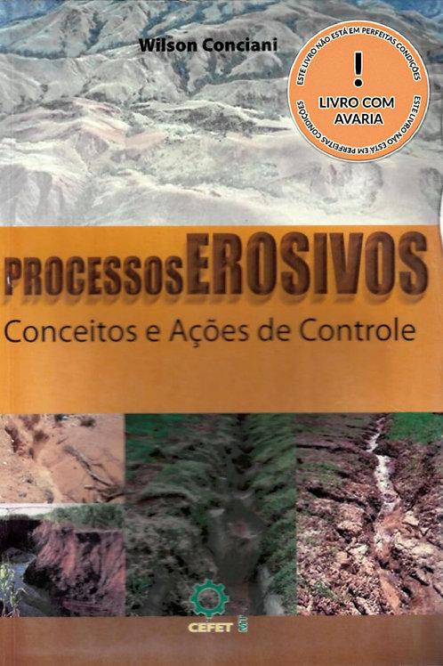 PROCESSOS EROSIVOS: CONCEITOS E AÇÕES DE CONTROLE