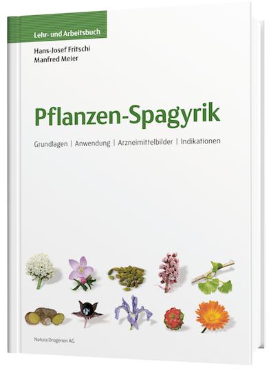 SPAGYRIK Lehr-und Arbeitsbuch Pflanzenspagyrik