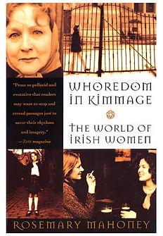 Whoredom in Kimmage the world of Irish Women by Rosemary Mahoney book cover